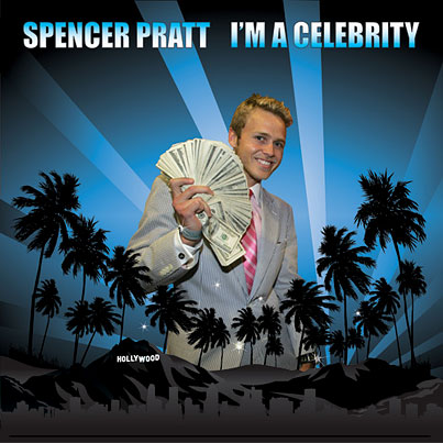 Spencer Pratt's Album Cover Proves He Is A Celebrity, Is Amazing
