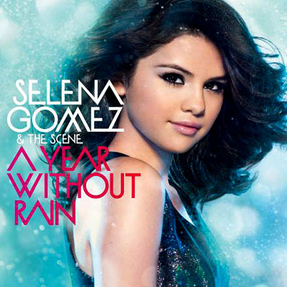 Selena Gomez's 'A Year Without Rain' Cover Art Revealed